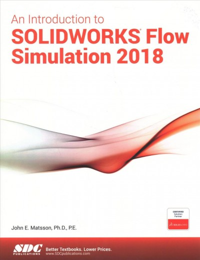 An Introduction to Solidworks Flow Simulation 2018