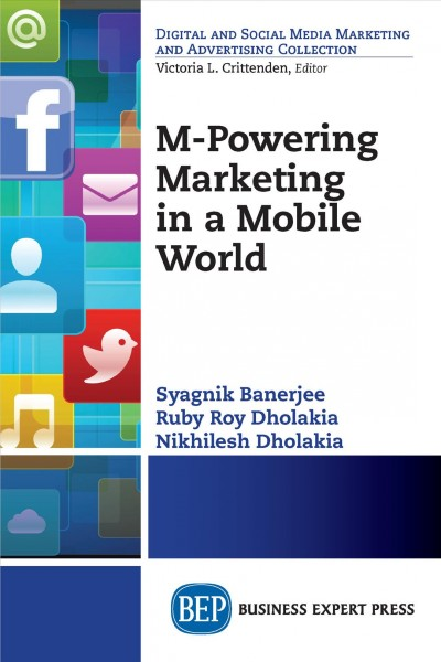 M-powering marketing in a mobile world /