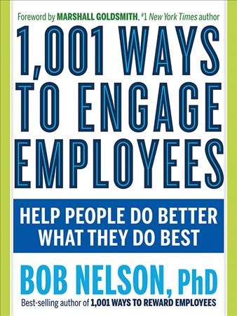 1001 Ways to Engage Employees