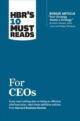 HBR 10 Must Reads for CEOs