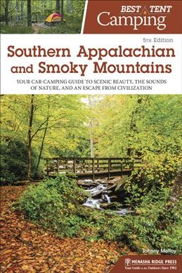Best Tent Camping Southern Appalachian and Smoky Mountains