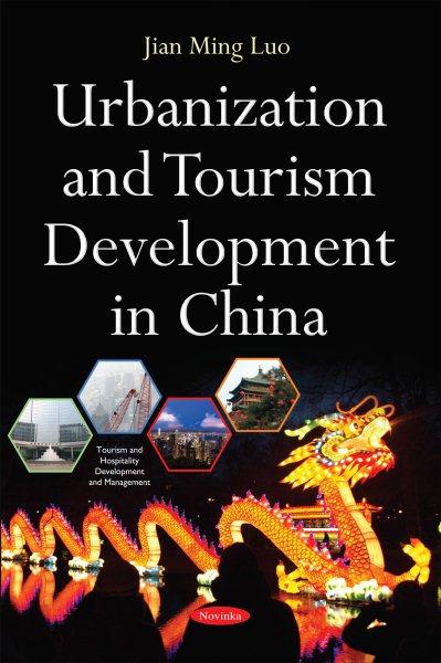 Urbanization and tourism development in China