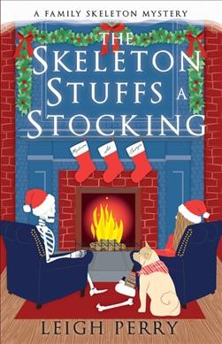 The Skeleton Stuffs a Stocking