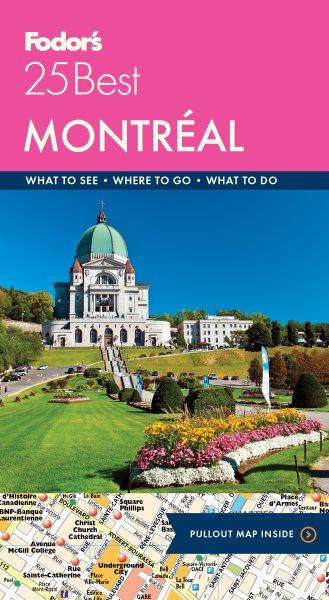 Fodor's 25 Best Montreal