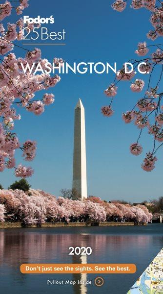 Fodor's 25 Best 2020 Washington D.C.