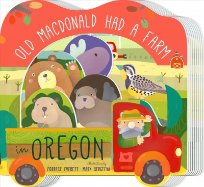 Old Macdonald Had a Farm in Oregon