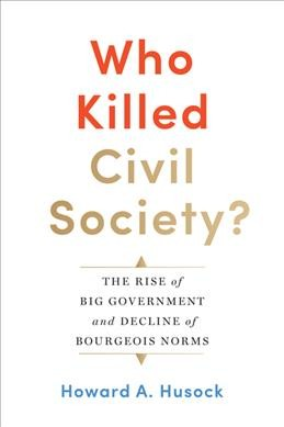 Who Killed Civil Society?