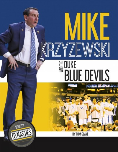 Mike Krzyzewski and the Duke Blue Devils