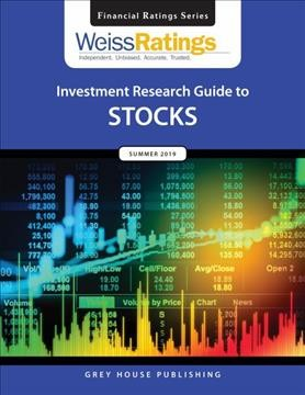 Weiss Ratings Investment Research Guide to Stocks, Summer 2019