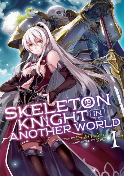 Skeleton Knight in Another World Light Novel 1