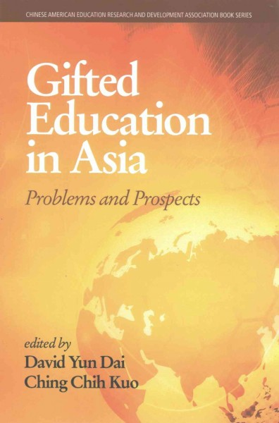 Gifted education in Asia :  problems and prospects /