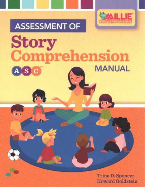 Assessment of Story Comprehension, Set