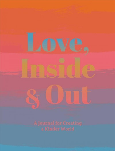 Love, Inside and Out
