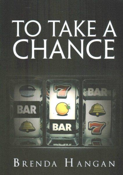 To Take a Chance