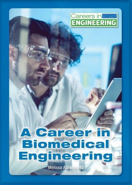 A Career in Biomedical Engineering