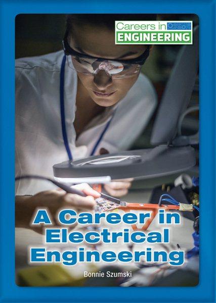 A Career in Electrical Engineering