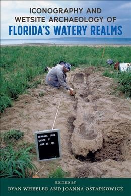 Iconography and Wetsite Archaeology of Florida Watery Realms