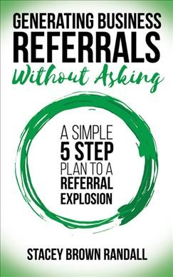 Generating Business Referrals... without Asking