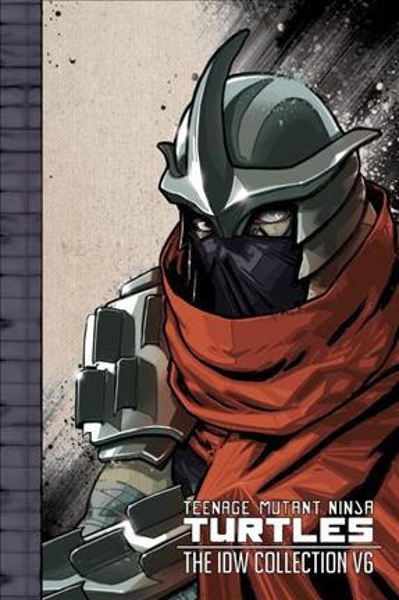 Teenage Mutant Ninja Turtles - the Idw Collection 6