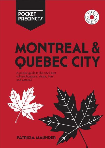 Montreal & Quebec City Pocket Precincts