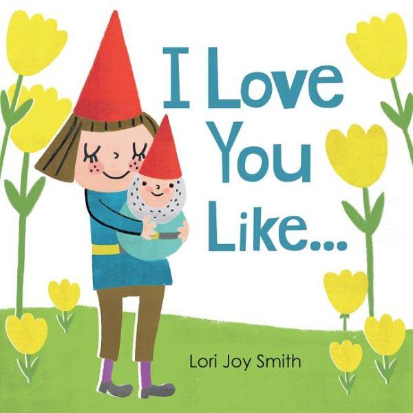 I Love You Like
