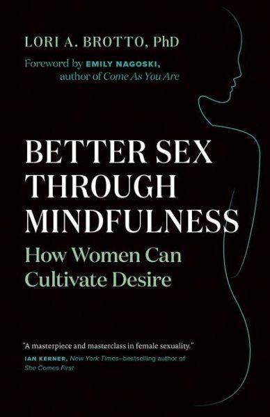Better Sex Through Mindfulness