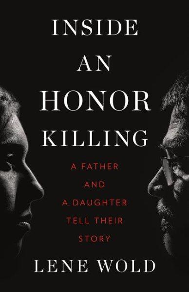 Inside an Honor Killing
