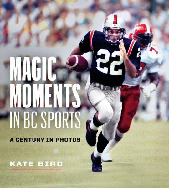 Magic Moments in B.C. Sports