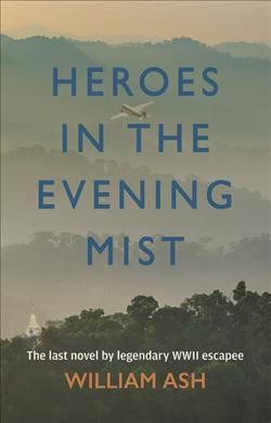 Heroes of the Evening Mist