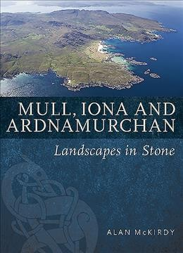 Mull, Iona and Ardnamurchan