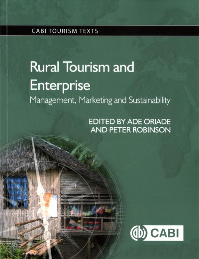 Rural tourism and enterprise : management, marketing and sustainability