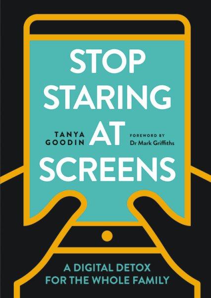 Stop Staring at Screens!