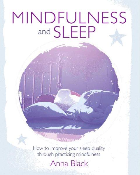 Mindfulness and Sleep