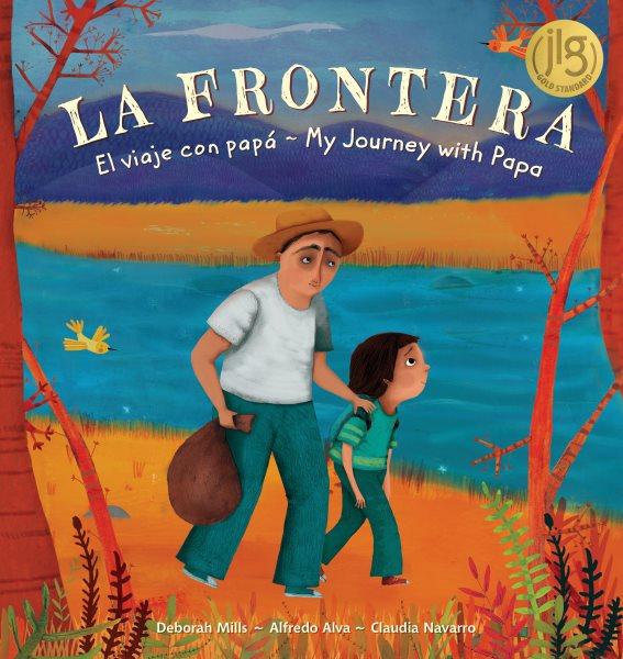 La Frontera/ the Border