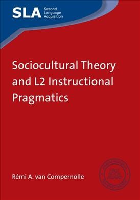 Sociocultural theory and L2 instructional pragmatics
