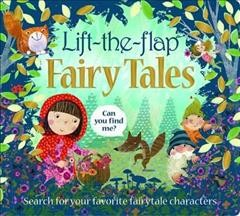 Lift the Flap Fairy Tales