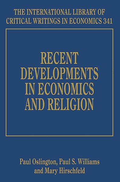 Recent Developments in Economics and Religion