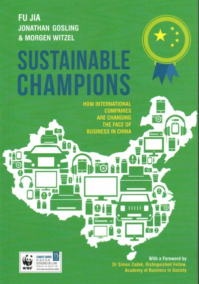 Sustainable champions : how international companies are changing the face of business in China