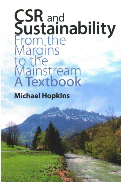 CSR and sustainability : from the margins to the mainstream : a textbook