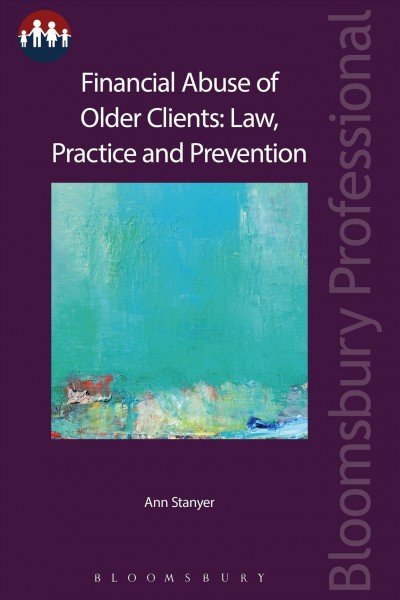 Financial abuse of older clients : law, practice and prevention