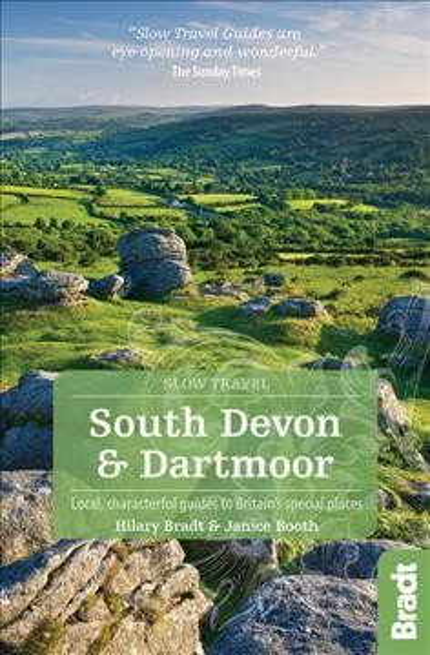 Bradt Slow Travel South Devon and Dartmoor