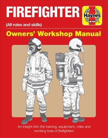 Firefighter Owners' Workshop Manual