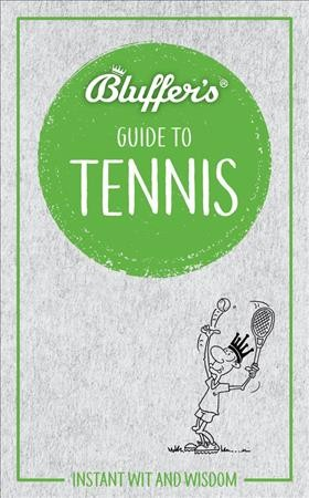 Bluffer's Guide to Tennis