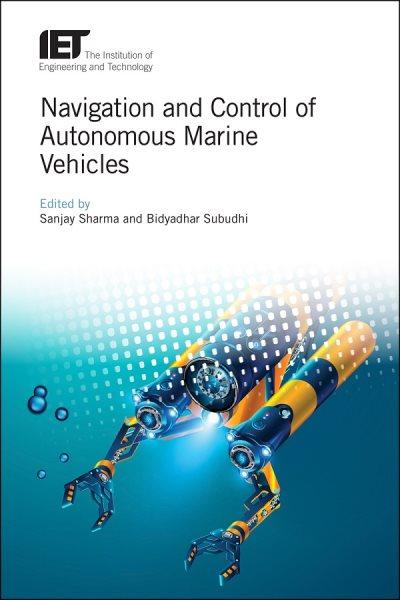 Navigation and Control of Autonomous Marine Vehicles