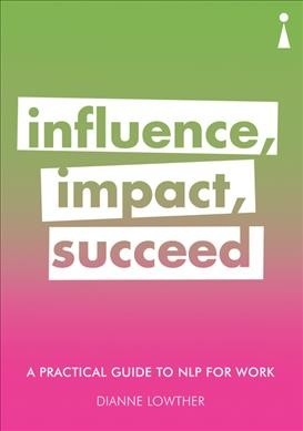 Influence Impact Succeed