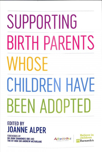 Supporting Birth Parents Whose Children Have Been Adopted