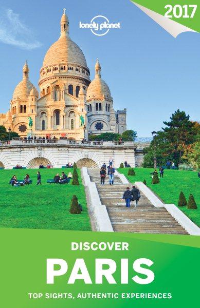 Lonely Planet Discover Paris