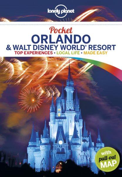 Lonely Planet Pocket Orlando & Walt Disney World Resort