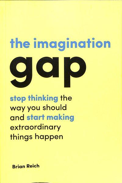 The Imagination Gap