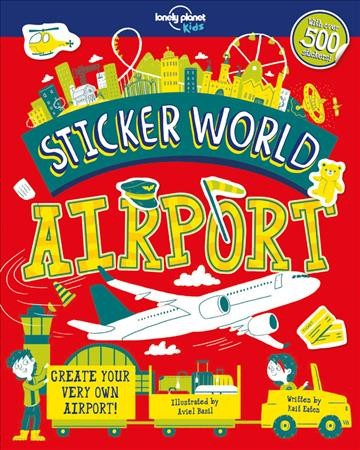 Lonely Planet Kids Sticker World - Airport